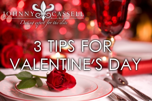 3 Tips for Valentines day