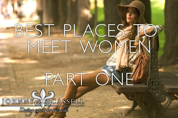 best places to meet women part 1