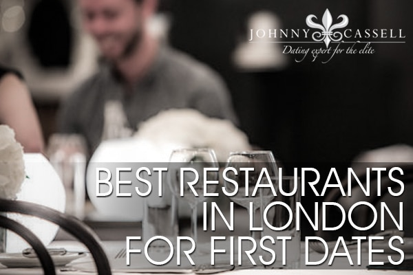 best restaurants in london for a first date
