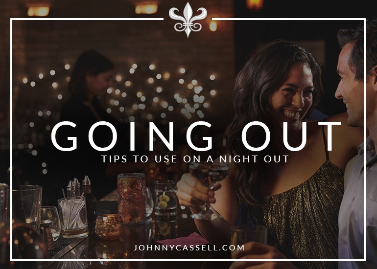Going Out Tips To Use On A Night Out