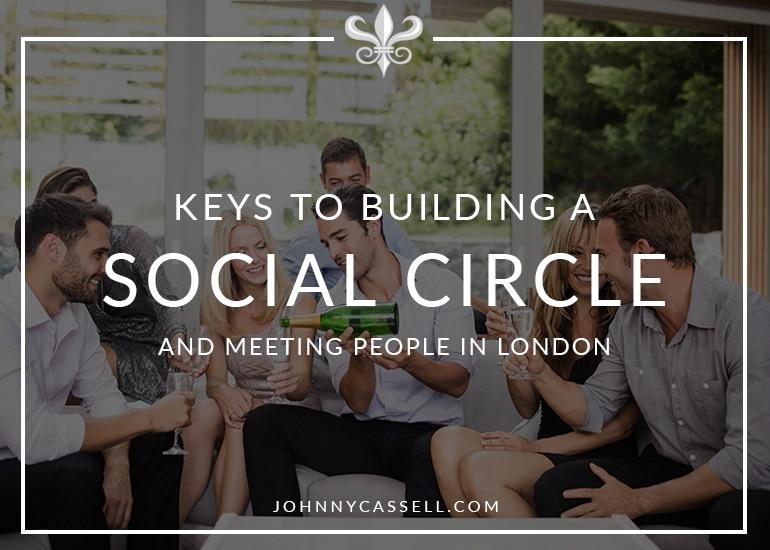 keys to building a social circle