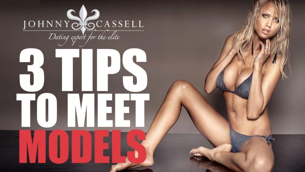 tips to meet models