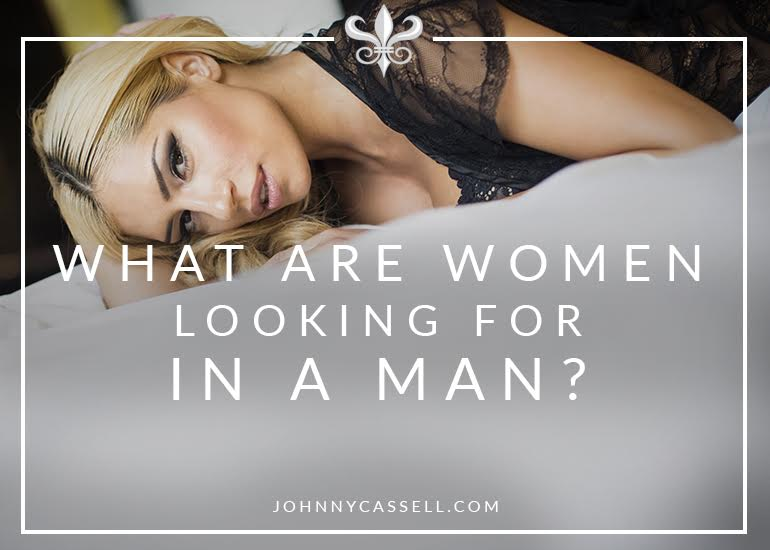 what are women looking for in a man