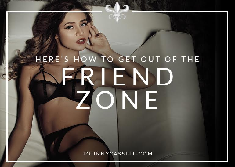 Are you fed up with the friend zone? Here's how to never fall into that trap again!