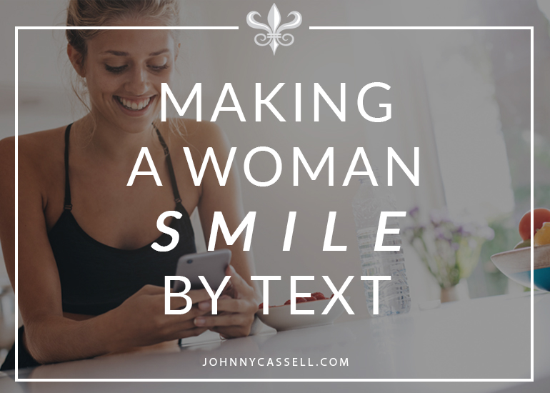 how to make a woman smile by text