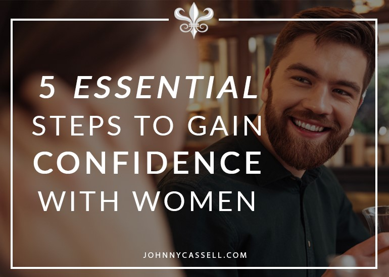 gain confidence with women