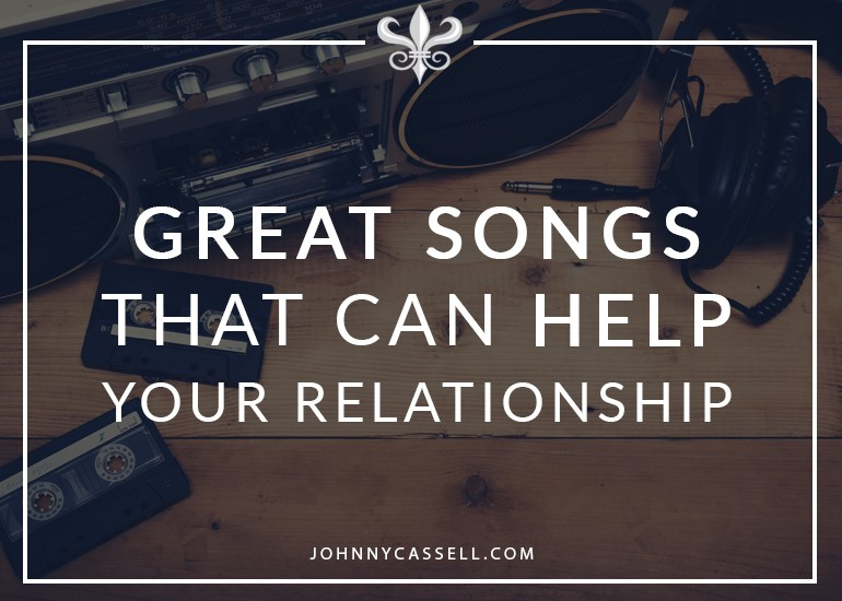 great songs that can help a relationship