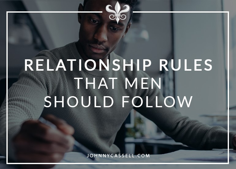 basic relationship rules men should follow