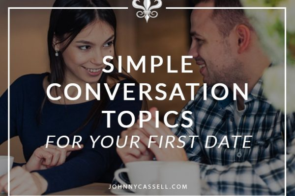 simple conversation topics for a first date