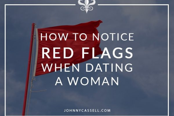 how to notice red flags with women