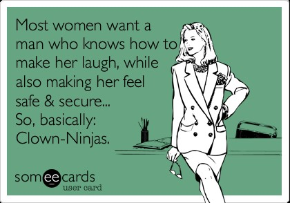 a woman wants a man to make her laugh