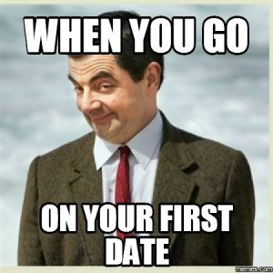 when-you-go-on-your-first-date