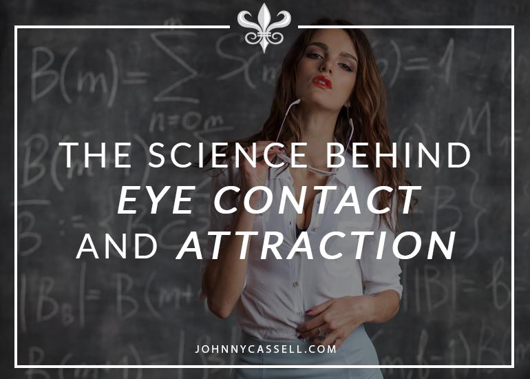 the science behind eye contact and attraction
