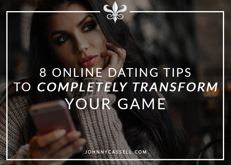 8 online dating tips to transform you dating game