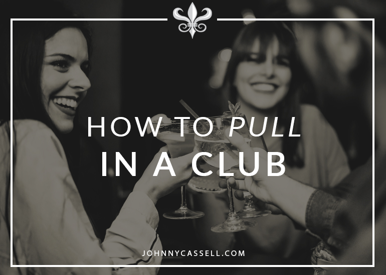 How to Pull in a Club