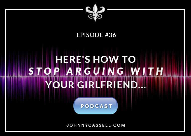 Here's How To Stop Arguing With Your Girlfriend