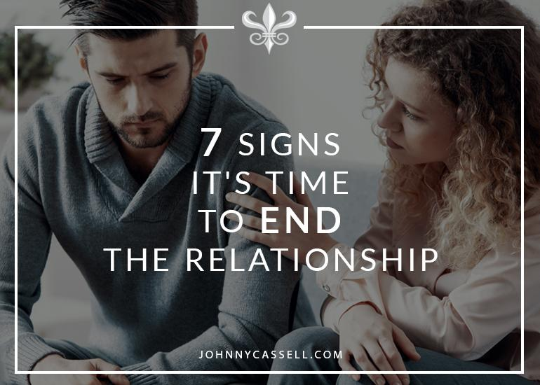 7 Signs That It's Time To End The Relationship