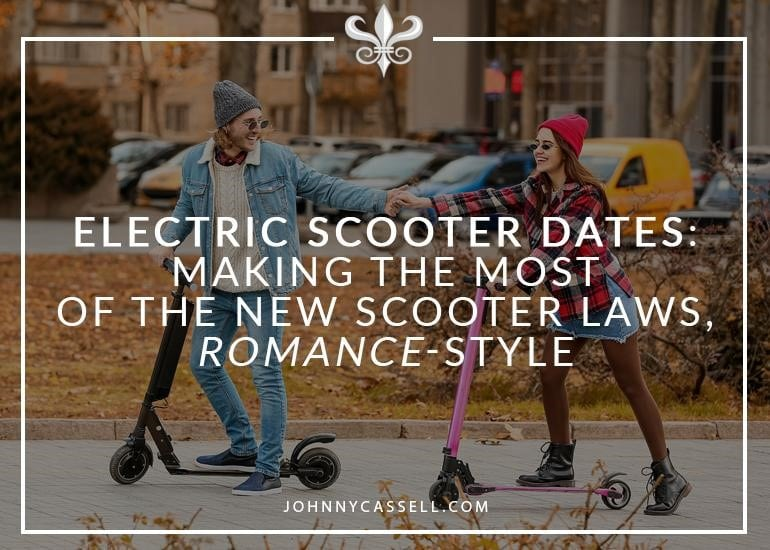 Electric Scooter Dates: Making The Most Of The New Scooter Laws, Romance-Style