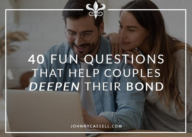 40 Fun Questions That Help Couples Deepen Their Bond