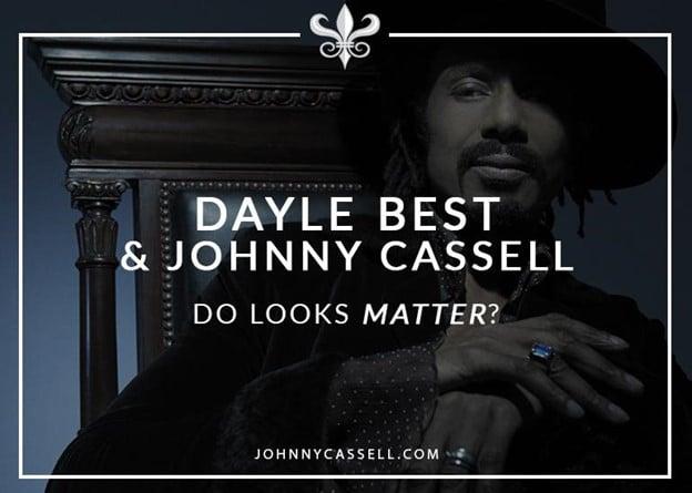 Johnny Cassell & Dayle Best - Do Looks Matter?